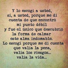y te escogí a vos... #frases