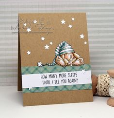 How Many More Sleeps? (stamping bella)