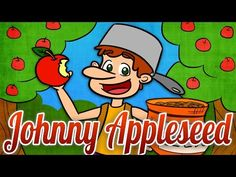 Johnny Appleseed | Folk Tale Time | A Cool School Folk Tale - YouTube