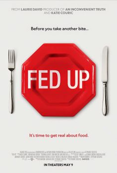 GET REAL ABOUT FOOD. See Fed Up in Theaters May 9th!