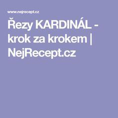 Řezy KARDINÁL - krok za krokem | NejRecept.cz