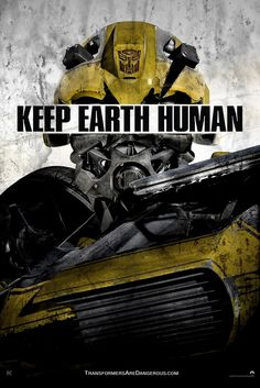 Transformers: Age Of ExtinctionTransformers: Age Of Extinction: Keep Earth Human Bumblebee Poster - Cosmic Book News