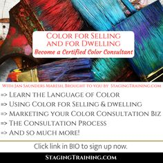 """Earn your Certified Color Consultant designation! The Color for Dwelling and Selling program starts September 17th!    """"I recently took the Color for Selling & Dwelling course from Jan. It was eye-opening for me to learn there is a scientific way to choose colors. I had always used my 'gut' and my 'color eye' before and never ever felt fully confident. I'm planning to use this new method and I can't wait to see how it all works."""" :) Cathy Tarrant     """"Thanks to Jan, I conducted my first… Colour Consultant, One Color, Staging, How To Become, Learning, Role Play, Studying, Teaching, Onderwijs"""