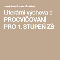 Literární výchova :: PROCVIČOVÁNÍ PRO 1. STUPEŇ ZŠ