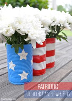 I want to have a of July party! Upcycled tin can flower pots - of July Centerpiece / Decorations Patriotic Crafts, July Crafts, Holiday Crafts, Holiday Fun, Summer Crafts, Holiday Ideas, 4th Of July Celebration, 4th Of July Party, Fourth Of July