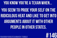 So true. I'd take a Texas Summer over a white winter any day.