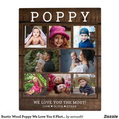 Rustic Wood Poppy We Love You 8 Photo Collage Plaque