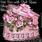 Hat Box with Pink Roses Shaped Card Mini Kit Tri Fold Cards, Slider Cards, Pocket Cards, Folded Cards, Stepper Cards, Wine Bottle Tags, Bead Embroidery Patterns, Shaped Cards, Tent Cards