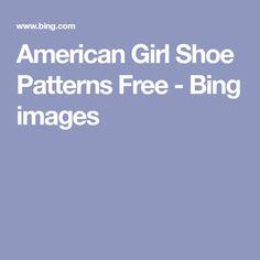 American Girl Shoe Patterns Free - Bing images