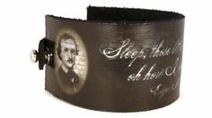 Edgar Allan Poe Quote Leather Cuff Bracelet, Black and Sepia Grunge. $36.00, via Etsy.
