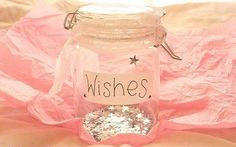 wishes <3 and sparkles :)