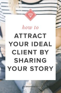 How to attract your ideal client by sharing your story. This is why every single wellness entrepreneur should share their story and philosophy on their website. Youll start letting go of perfect and attracting your ideal clients and customers with your b Inbound Marketing, Marketing Digital, Business Marketing, Online Marketing, Social Media Marketing, Marketing Branding, Marketing Strategies, Internet Marketing, Business Advice