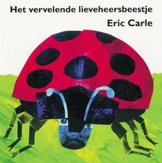 Het vervelende lieveheersbeestje Karton editie - Eric Carle - 9789025742645   Boek.net