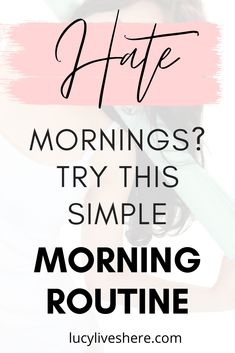Hate mornings? Why not try a new morning routine? This productive morning routine will set you up for a happy and successful week - wake up feeling fresh and take charge of the day! It's the perfect morning routine for busy people! #morningroutine #productivity #healthy #happiness #success