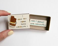 Chocolate Card - Funny Love Card - Food Friend Card  This listing is for one matchbox. This is a great alternative to a Valentine/Anniversary card.
