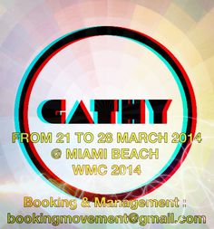 WINTER MUSIC CONFERENCE 2014 From 21 to 30 March @ Miami !!! Booking & Management : bookingmovement@gmail.com