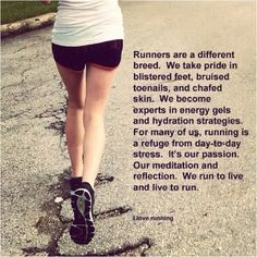 Everyday I feel more like a runner because this is what running means to me. My meditation and my escape <3 I am a runner
