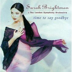 Time to Say Goodbye: Sarah Brightman