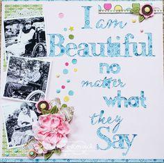 I am Beautiful - Scrapbook.com
