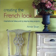 "Essential Reference: Annie Sloan's ""Creating The French Look"" outlines the specific inspirations of the many varieties of French decor: Country Manior, Country Rural, Chateau, Parisian, Provencial, Bohemian, etc. LOVE LOVE LOVE this book!!  Thank you Annie for signing my copy! ;-)"