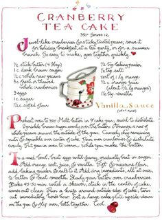Cranberry Tea Cake with vanilla sauce from Susan Branch ~ December 2017 Tea Cakes, Cupcake Cakes, Cupcakes, Old Recipes, Vintage Recipes, Recipies, Yummy Recipes, Vegan Recipes, Cranberry Tea