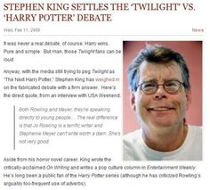 Stephen King settles the 'Twilight' vs 'Harry Potter' debate. Ahhh Mr King, you are wonderful :) I love you Stephen King Harry Potter Twilight, Harry Potter Facts, Harry Potter Fandom, Twilight Hate, Book Memes, Film Quotes, Book Quotes, Stephen Kings, French Films