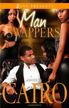 Man Swappers: A Novel by Cairo, http://www.amazon.com/dp/159309387X/ref=cm_sw_r_pi_dp_Xn3Rrb0FWDTJ4