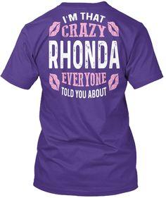 I'm That Crazy Rhonda ! Purple T-Shirt Back