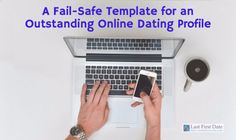 If you want to succeed at online dating, your online dating profile must stand out from the crowd. Here's a template that will make it easy to do just that!