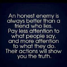 An honest enemy…
