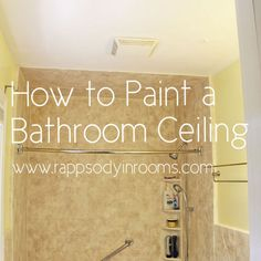 How to Paint a Bathroom Ceiling