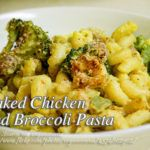Baked Chicken and Broccoli Pasta