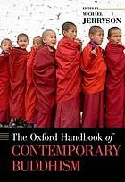 (REF) The Oxford Handbook of Contemporary Buddhism by Michael K. Jerryson