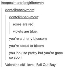 This actually sounds super poetic! Plus you would discover rather quickly wether or not your crush like FOB