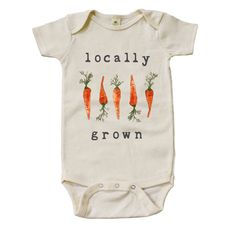 "Organic ""Locally Grown"" Carrots Edition Unbleached Onesie by MiniAndMeep on Etsy https://www.etsy.com/listing/250979121/organic-locally-grown-carrots-edition"