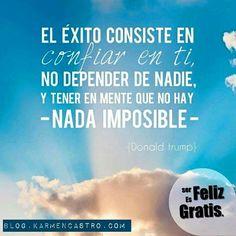 Buenos Días!  Si quieres lograr todo lo que te propongas en la vida...solo tienes que creer en ti, no depender de los demás y más aún no pensar en la imposibilidad   #FelizSábado para #LiderarTuVida