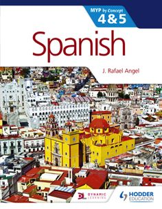 Spanish by Concept for the IB MYP 4 & 5