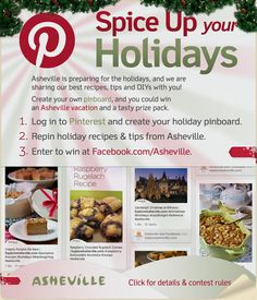 Great way to  'Spice Up Your Holidays'! Get to pinning and you could win a trip to Asheville, NC!