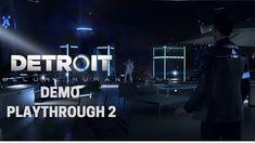 Detroit: Become Human | Demo Playthrough - Episode 2