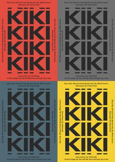 Poster from night club for: DJ Kiki Metaphor — meter, heard in the mixes, is expressed by alternating the name creating a game of similar information. Colors are different, but, one saturation, they report about different people whom you can meet in...