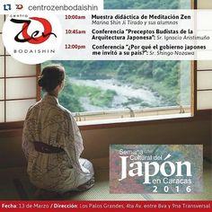"""#Repost @centrozenbodaishin with @repostapp  ...El Centro Zen Bodaishin tiene el honor de formar parte del programa de la """"Semana Cultural del Japón en Caracas 2016""""  El Domingo 13 de Marzo abriremos nuestras puertas desde las 10:00am para poder compartir y difundir el Budismo Zen y la cultura japonesa. Los esperamos!  #CentroZenBodaishin #SemanaCulturalDelJapon2016 #Zazen #Meditación #SotoZen #Zen #Japon #Caracas"""