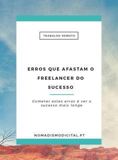 Os erros que afastam um freelancer do sucesso | Trabalho Remoto via…