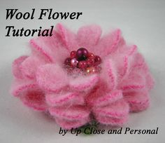 felted flowers | Felted Wool Flower Tutorial - DIY Project - How to Pattern - PDF eBook ...