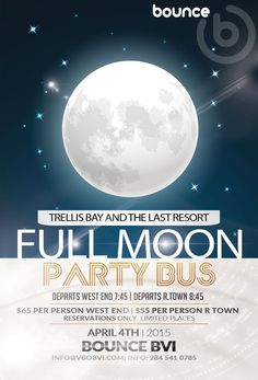 Tonight APRIL 4TH | TRELLIS BAY AND THE LAST RESORT FULL MOON PARTY BUS #Tortola #BVI