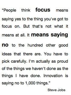Steve Jobs wisdom. So true!