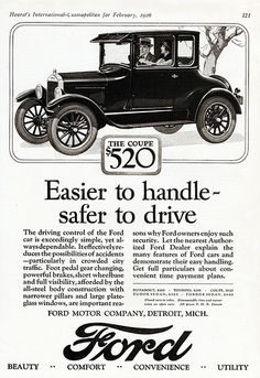 This 1926 Ford Coupe advertisement shows the prices of cars and how the value of a dollar over time has greatly deprecated. 520 dollars in todays time is not considered anywhere near as much as it was back then. Old Advertisements, Car Advertising, Ford Motor Company, Ford Company, Ford Classic Cars, Classic Auto, Henry Ford, Old Ads, Car Ford