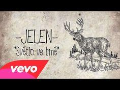Jelen - Světlo ve tmě (Official Audio) - YouTube