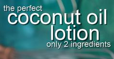 Homemade Coconut Oil Lotion | FOOD HEALTH AND FITNESS