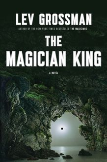 2nd in trilogy starting with The Magicians
