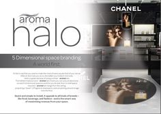 Introducing the new aromahalo..  Product launching by the end of 2014, this amazing device diffuses fragrance only into specific areas AND lights the area with the branding you wish aswell.  People will step into an amazing little aromabubble of fun.